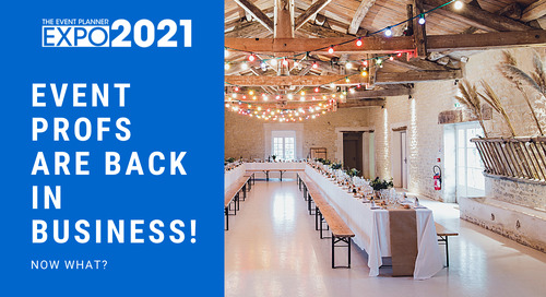 Event Profs Are Back in Business! Now What?