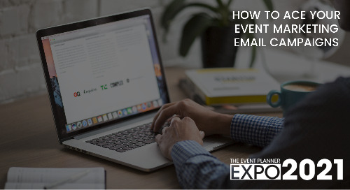 How to Ace Your Event Marketing Email Campaigns