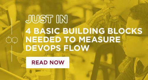 4 Basic Building Blocks Needed to Measure DevOps Flow
