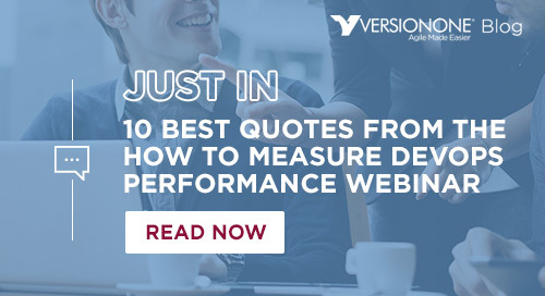10 Best Quotes from the How to Measure DevOps Performance Webinar