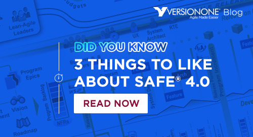 3 Things To Like About SAFe 4.0