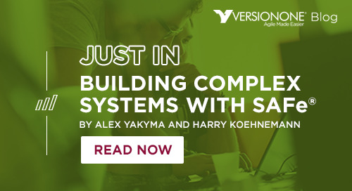 Building Complex Systems with SAFe