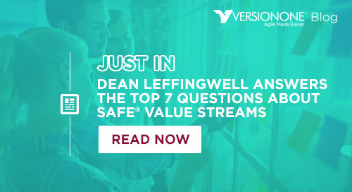 Dean Leffingwell Answers the Top 7 Questions About SAFe Value Streams