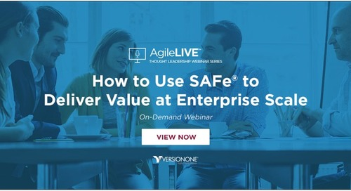 How to use SAFe to Deliver Value at Enterprise Scale