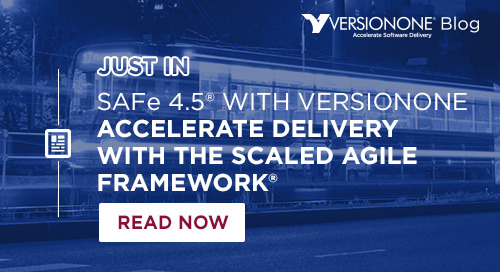 SAFe® 4.5 with VersionOne