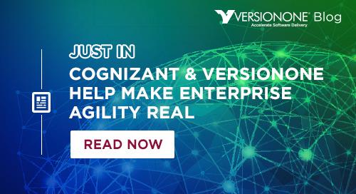 Cognizant & VersionOne Help Make Enterprise Agility Real