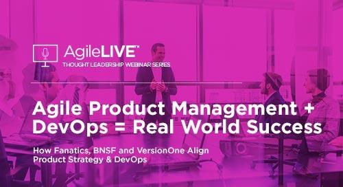 Agile Product Management + DevOps = Real World Success