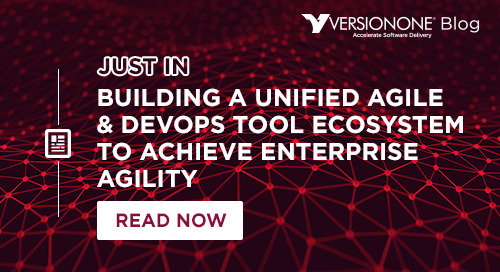 Building a Unified Agile & DevOps Tool Ecosystem to Achieve Enterprise Agility