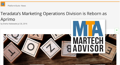 Teradata's Marketing Operations Division is Reborn as Aprimo [MarTech Advisor]