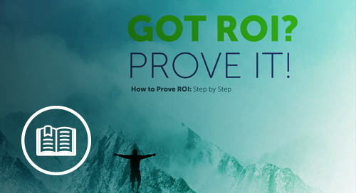 Got ROI? Prove It!