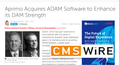 Aprimo Acquires ADAM Software to Enhance its DAM Strength [CMSWire]