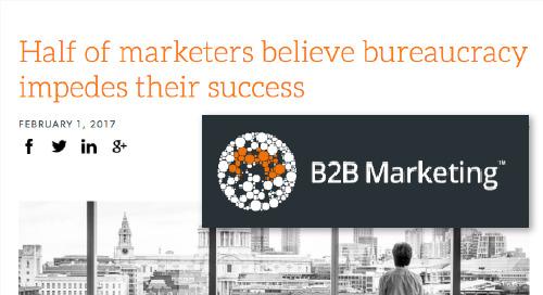 Half of marketers believe bureaucracy impedes their success [B2B Marketing]