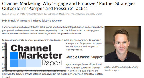 Channel Marketing: Why 'Engage and Empower' Partner Strategies Outperform 'Pamper and Pressure' Tactics [Channel Marketer Report]