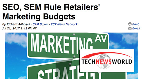 SEO, SEM Rule Retailers' Marketing Budgets [TechNewsWorld]