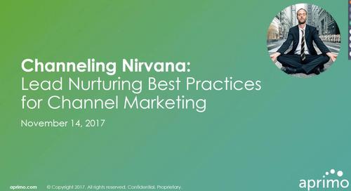 On-Demand Webinar: Channeling Nirvana: Lead Nurturing Best Practices for Channel Marketing