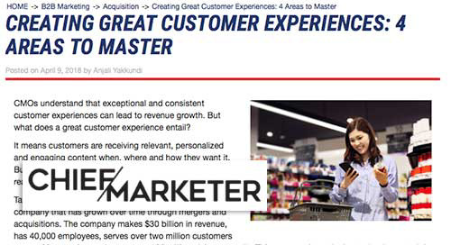 Creating Great Customer Experiences: 4 Areas to Master [Chief Marketer]