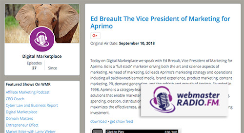 Ed Breault The Vice President of Marketing for Aprimo [Webmaster Radio]