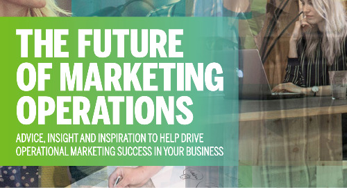The Future of Marketing Operations [Channel Pro Report]