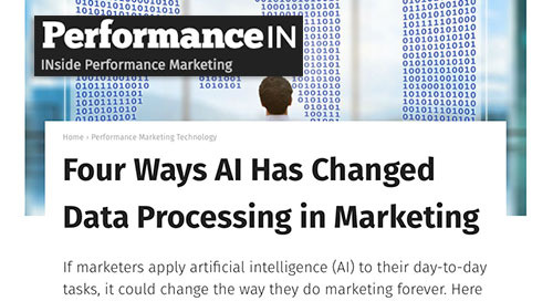 Four Ways AI Has Changed Data Processing in Marketing [PerformanceIN]