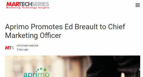 Aprimo Promotes Ed Breault to Chief Marketing Officer [MarTech Series]