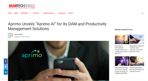 "Aprimo Unveils ""Aprimo AI"" for Its DAM and Productivity Management Solutions [MarTech Series]"