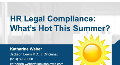HR Legal Compliance – What's Hot This Summer!