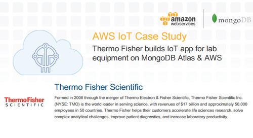 AWS IoT Case Study: Thermo Fisher builds IoT app on MongoDB Atlas & AWS