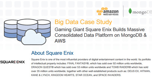 Big Data Case Study: Square Enix builds consolidated platform on MongoDB & AWS