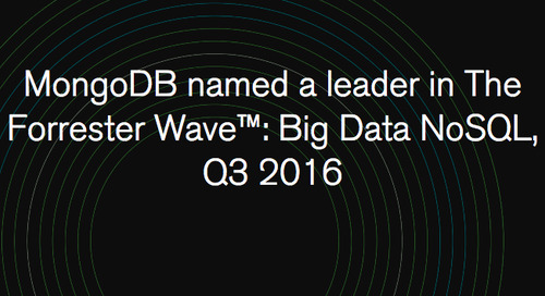 MongoDB named a leader in The Forrester Wave™: Big Data NoSQL, Q3 2016​