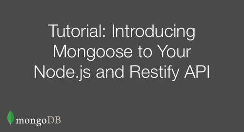 Part 2: Introducing Mongoose to Your Node.js and Restify API