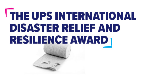 The UPS International Disaster Relief and Resilience Award, supported by DFID
