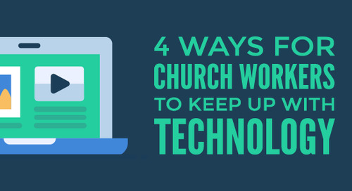 4 Ways for Church Workers to Keep Up with Technology