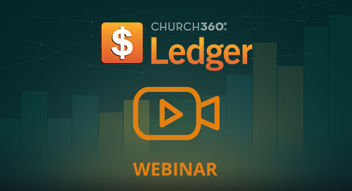 Financial Stewardship and Accountability with Church360° Ledger