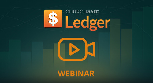Planning for Next Year's Finances with Church360° Ledger