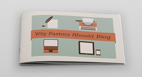 Why Pastors Should Blog