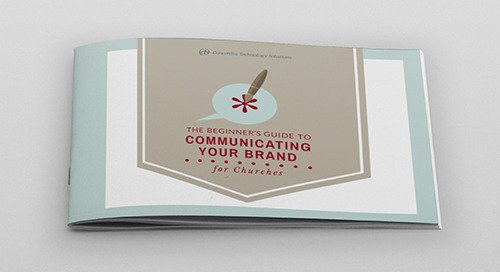 The Beginner's Guide to Communicating Your Brand for Churches