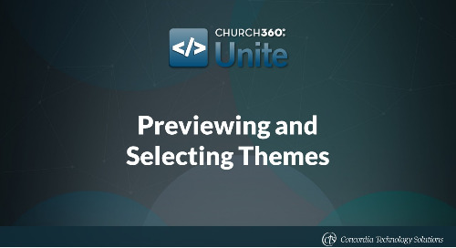 Previewing and Selecting Themes in Church360° Unite
