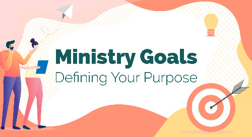 Ministry Goals: Defining Your Purpose [Webinar Recording]