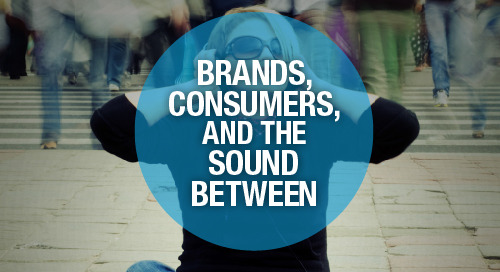 Brands, Consumers and The Sound Between