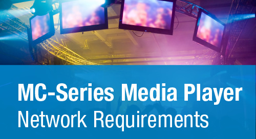 MC-Series Media Players: Network Requirements