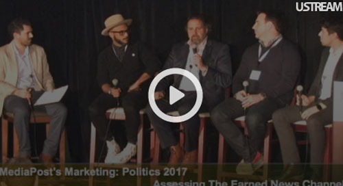 [video] MediaPost Marketing Politics Panel: Free Media at a Price