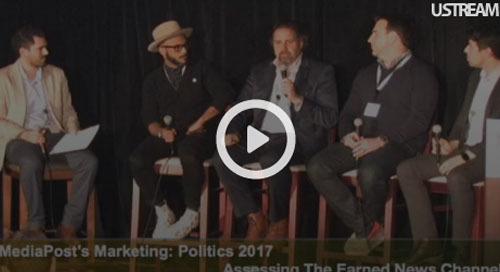 [video] MediaPost Marketing Politics Panel: Free Media at a Price