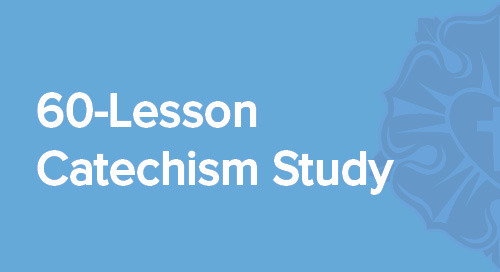 General Resources | 60-Lesson Catechism Study