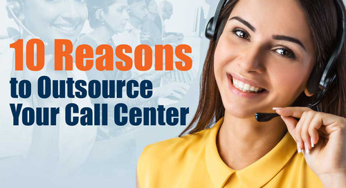 10 Reasons to Outsource Your Contact Centers
