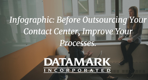 Before Outsourcing Your Contact Center, Improve Your Processes