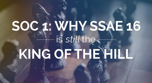SOC 1: Why SSAE 16 is Still the King of the Hill
