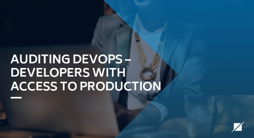 Auditing DevOps – Developers with Access to Production