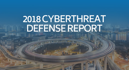 2018 Cyberthreat Defense Report