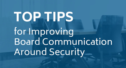Top Tips for Improving Board Communication Around Security