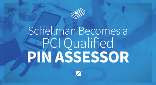 Schellman Becomes PCI Qualified PIN Assessor